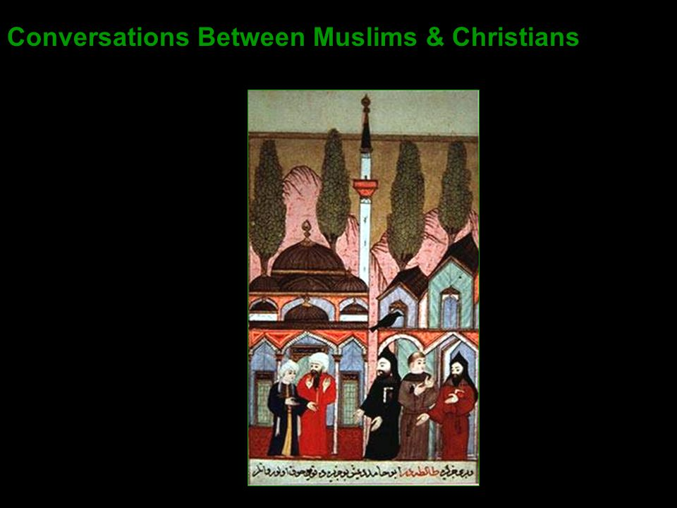 Conversations Between Muslims & Christians