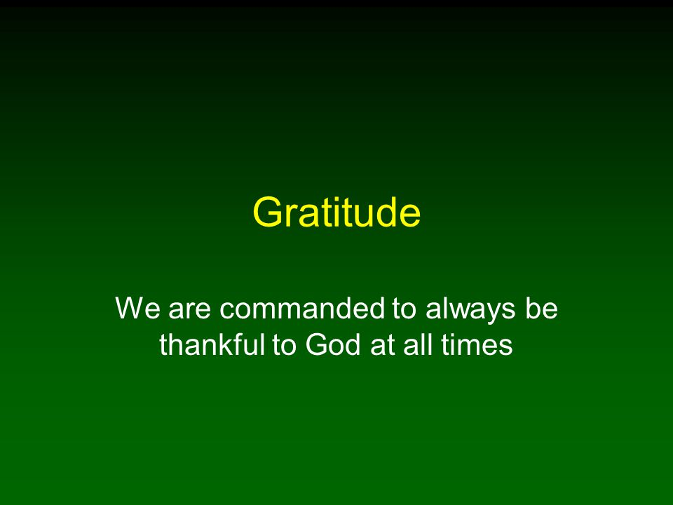 32 For What Should We Be Grateful To God.