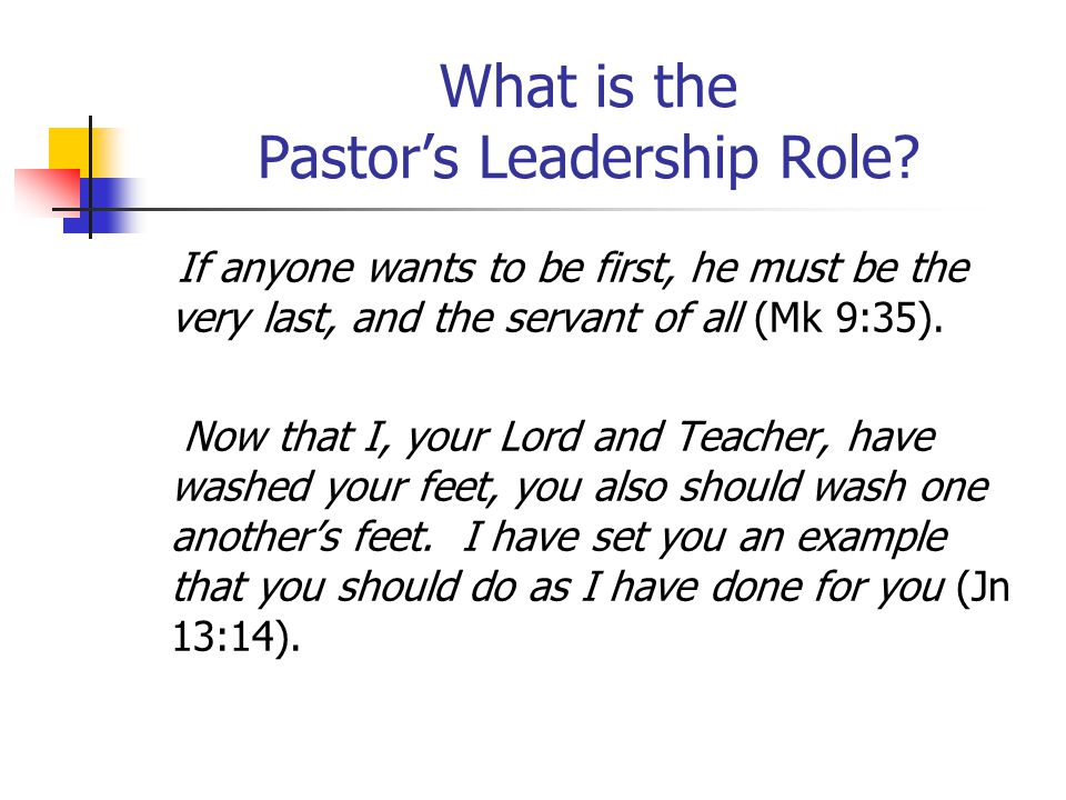What is the Pastor's Leadership Role.