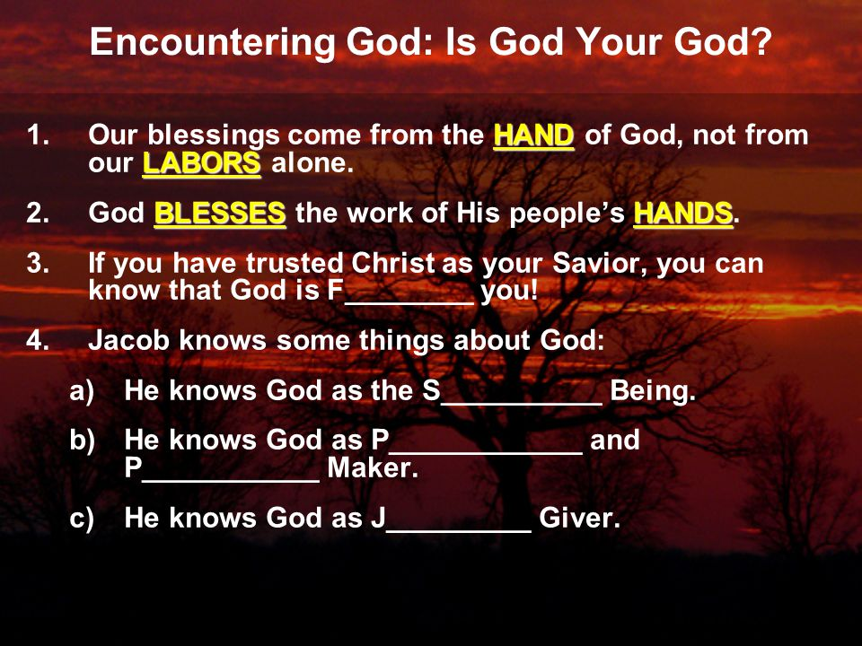 Encountering God: Is God Your God.
