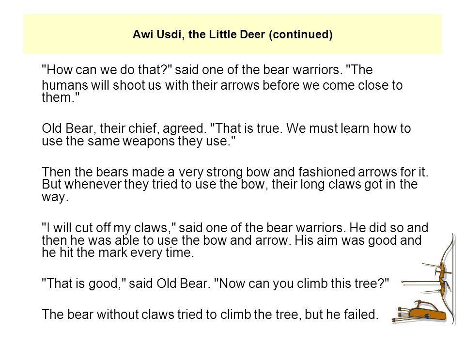 Awi Usdi, the Little Deer (continued)