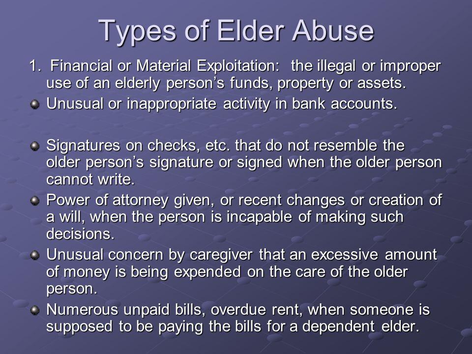 Types of Elder Abuse 1.