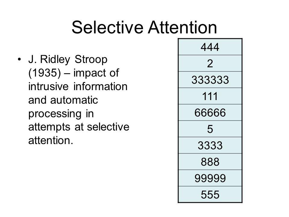 Selective Attention J.