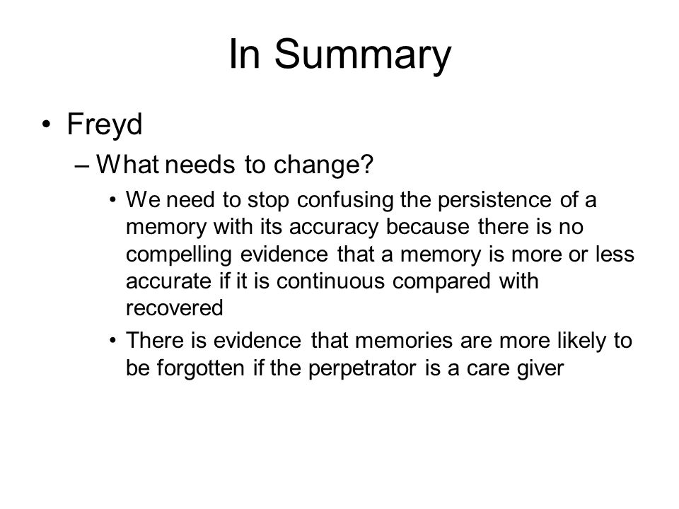 In Summary Freyd –What needs to change.