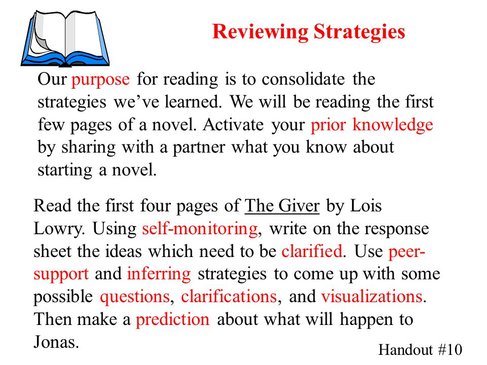 Reviewing Strategies Read the first four pages of The Giver by Lois Lowry.