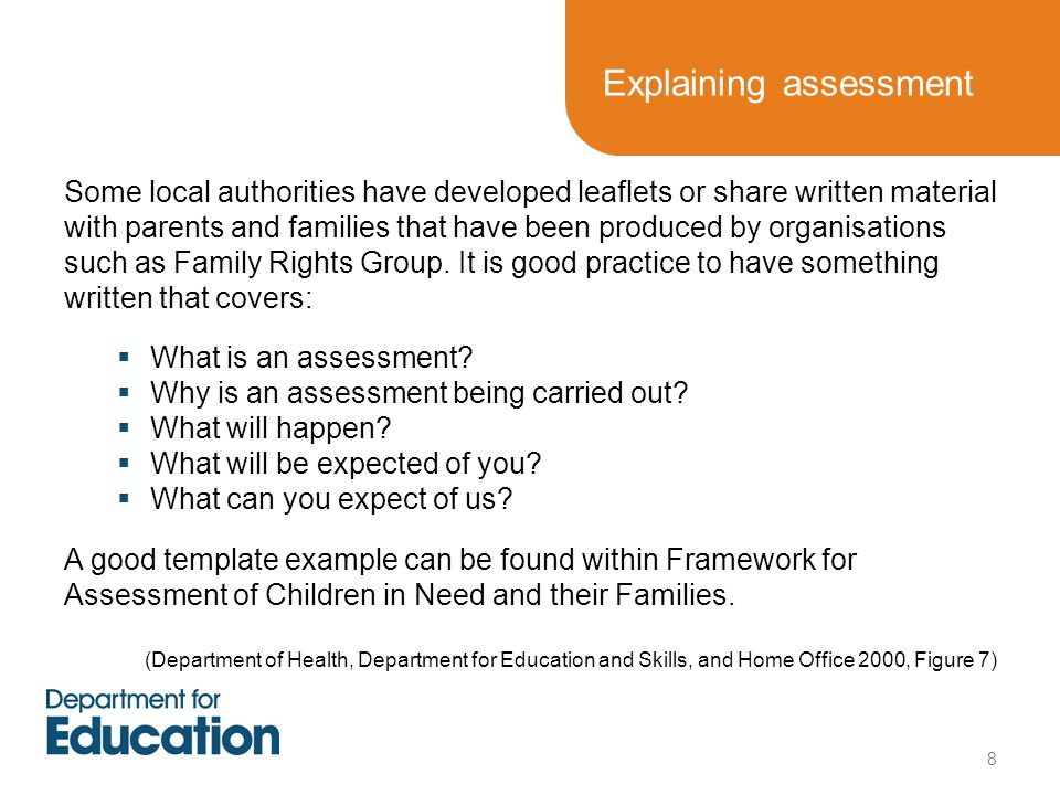 Explaining assessment Some local authorities have developed leaflets or share written material with parents and families that have been produced by or