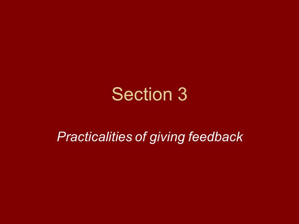 Section 3 Practicalities of giving feedback