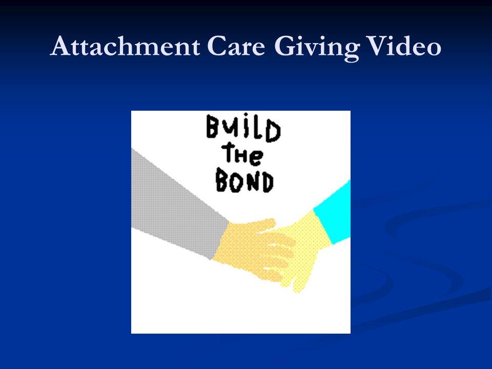 Attachment Care Giving Video