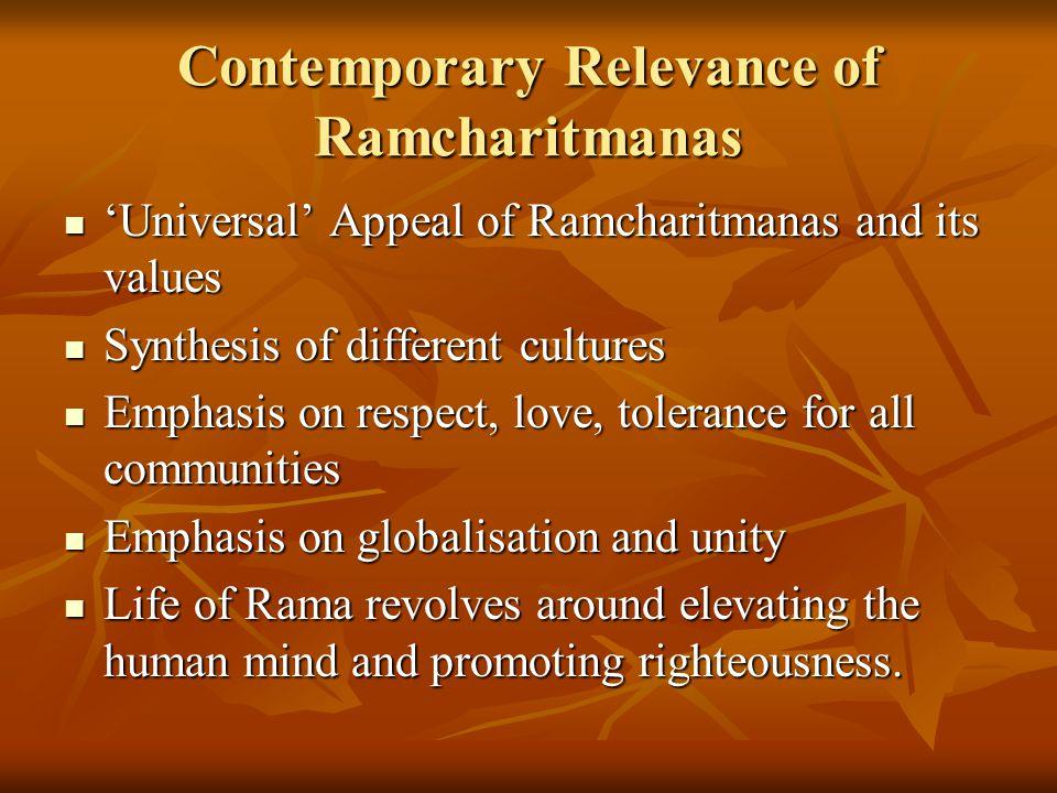 Contemporary Relevance of Ramcharitmanas 'Universal' Appeal of Ramcharitmanas and its values 'Universal' Appeal of Ramcharitmanas and its values Synth