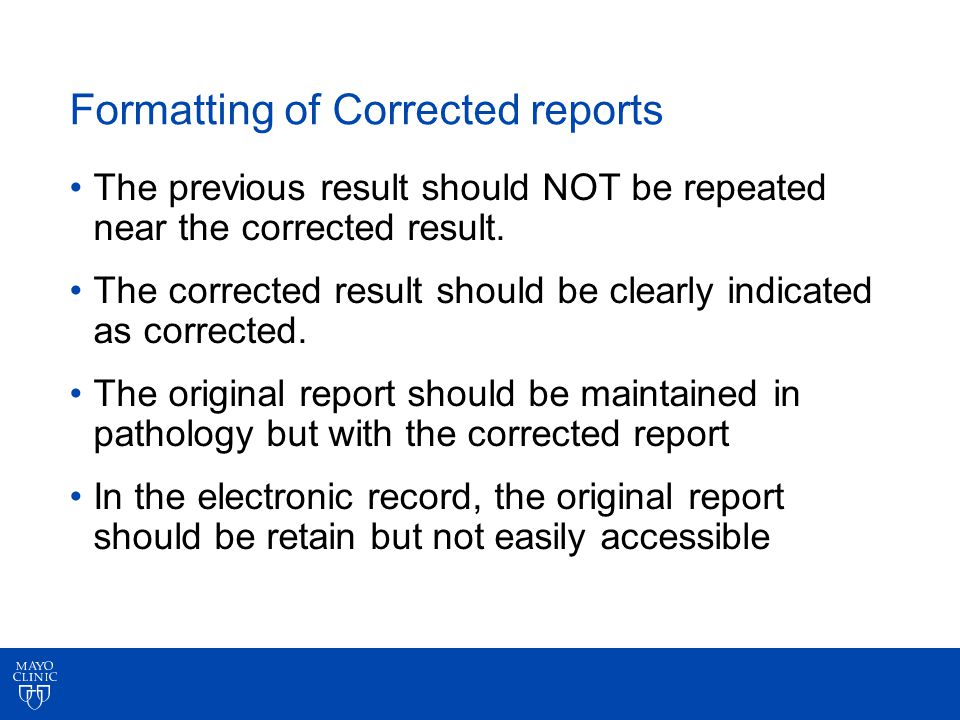 Formatting of Corrected reports The previous result should NOT be repeated near the corrected result.