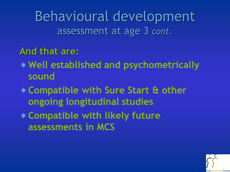 Behavioural development assessment at age 3 cont.