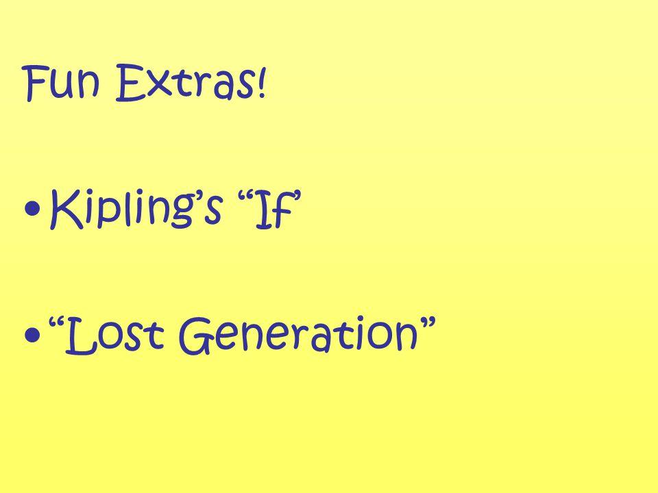 Fun Extras! Kipling's If' Lost Generation