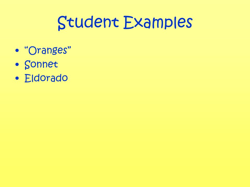 Student Examples Oranges Sonnet Eldorado