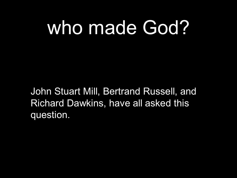 who made God.