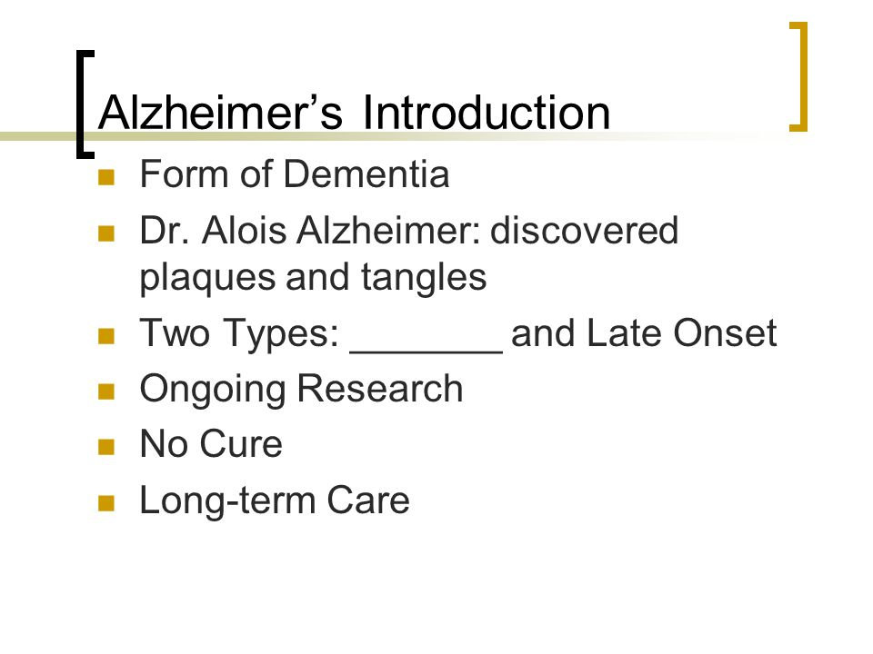 Alzheimer's Introduction Form of Dementia Dr.