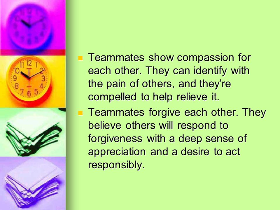 Teammates show compassion for each other.