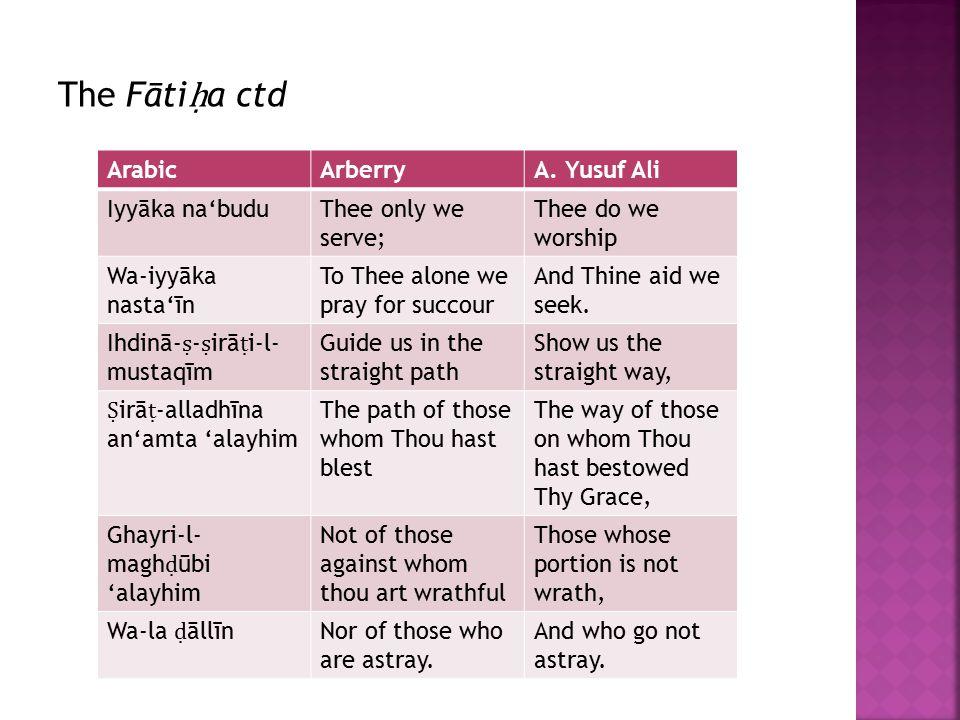 The Fāti ḥ a ctd ArabicArberryA.