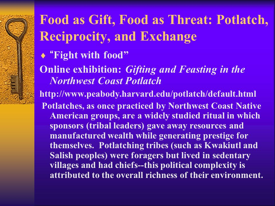 "Food as Gift, Food as Threat: Potlatch, Reciprocity, and Exchange  ""Fight with food"" Online exhibition: Gifting and Feasting in the Northwest Coast P"