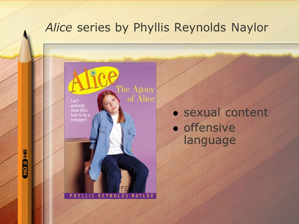 Alice series by Phyllis Reynolds Naylor sexual content offensive language