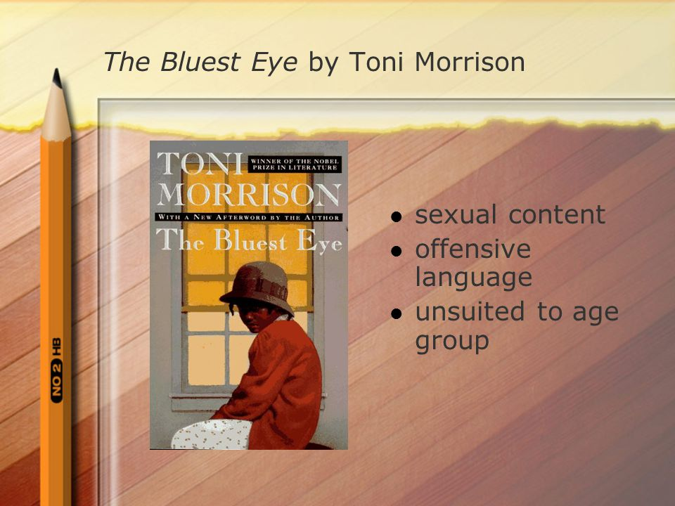 The Bluest Eye by Toni Morrison sexual content offensive language unsuited to age group