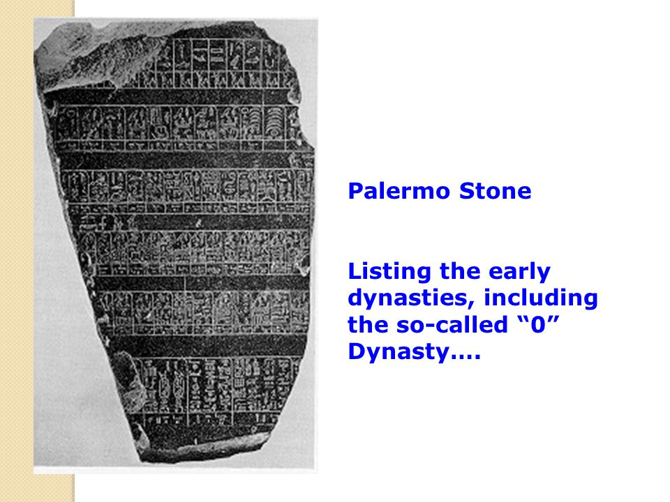 "Palermo Stone Listing the early dynasties, including the so-called ""0"" Dynasty…."
