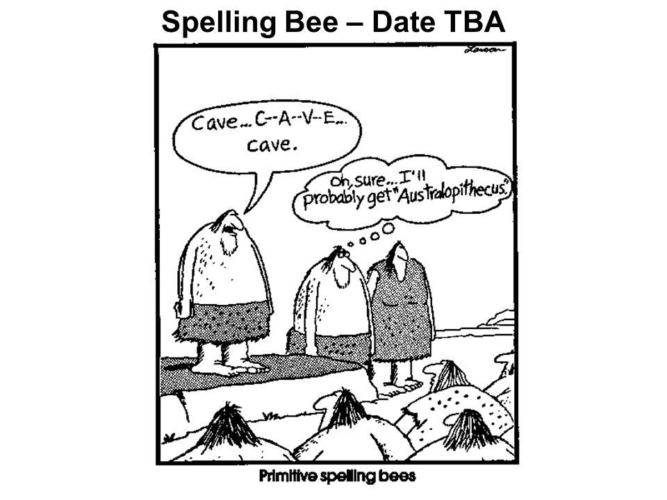 Spelling Bee – Date TBA