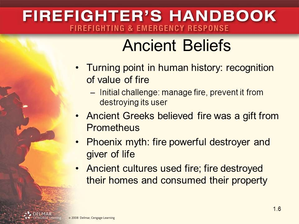 Recorded History Vesta: Roman goddess, protector of hearth fire Hero of Alexandria: created first fire pump 22 B.