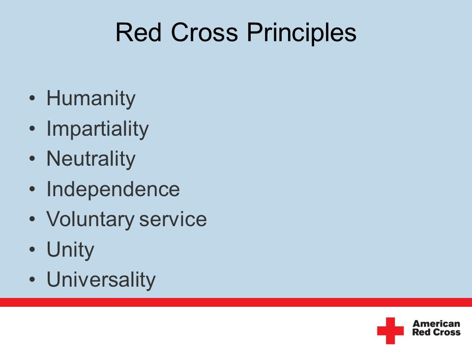 Red Cross Principles Humanity Impartiality Neutrality Independence Voluntary service Unity Universality