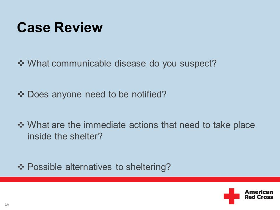 Case Review  What communicable disease do you suspect.