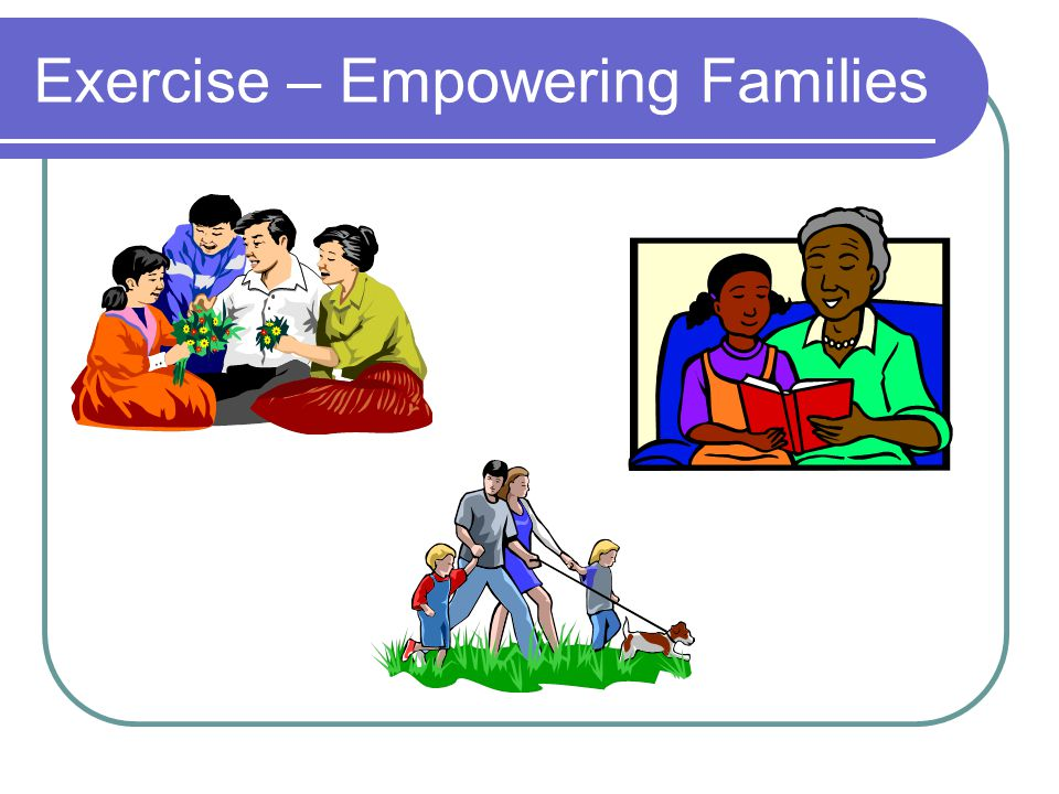Exercise – Empowering Families