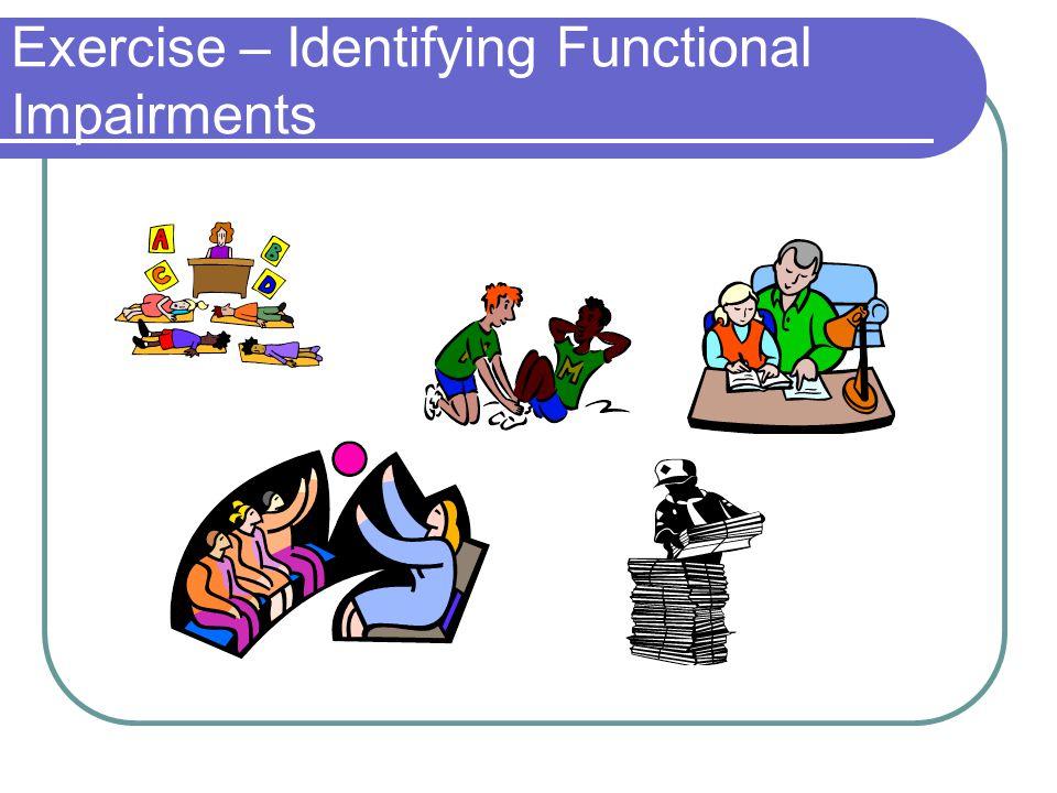 Exercise – Identifying Functional Impairments