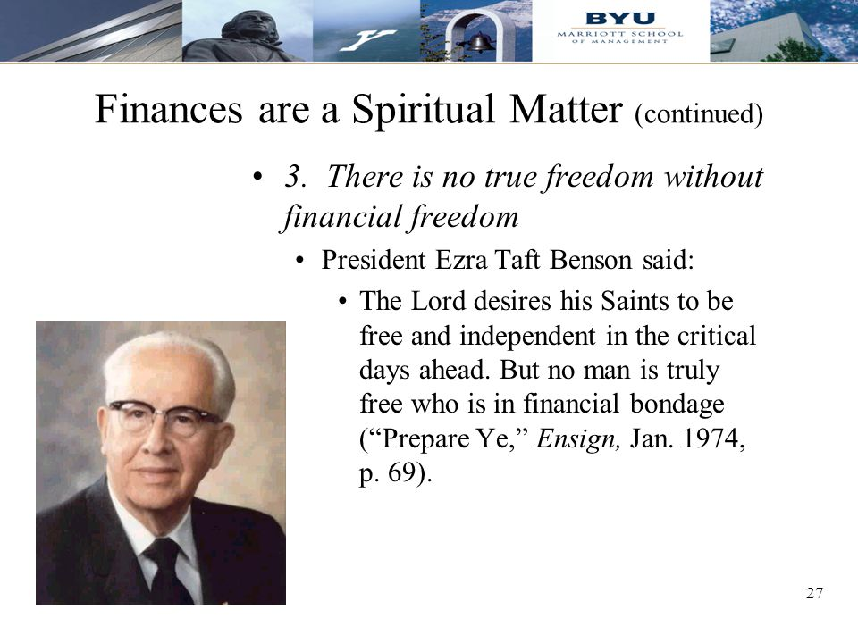 27 Finances are a Spiritual Matter (continued) 3.