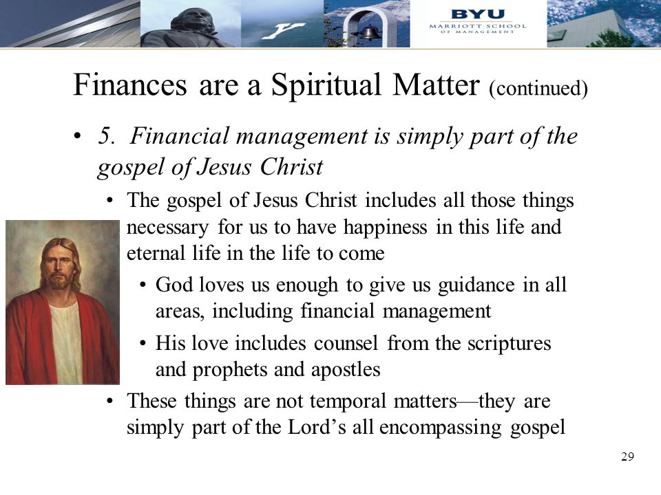 29 Finances are a Spiritual Matter (continued) 5.