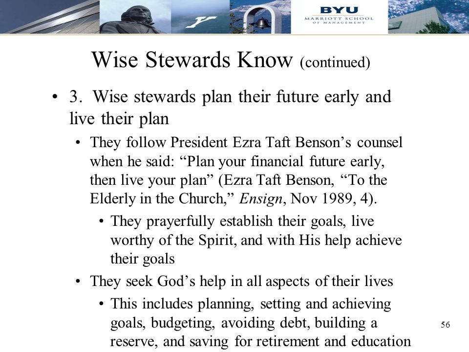 56 Wise Stewards Know (continued) 3.