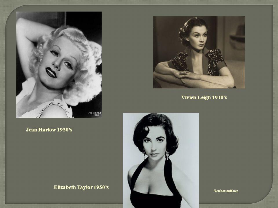 Newhotstuff.net Jean Harlow 1930's Vivien Leigh 1940's Elizabeth Taylor 1950's