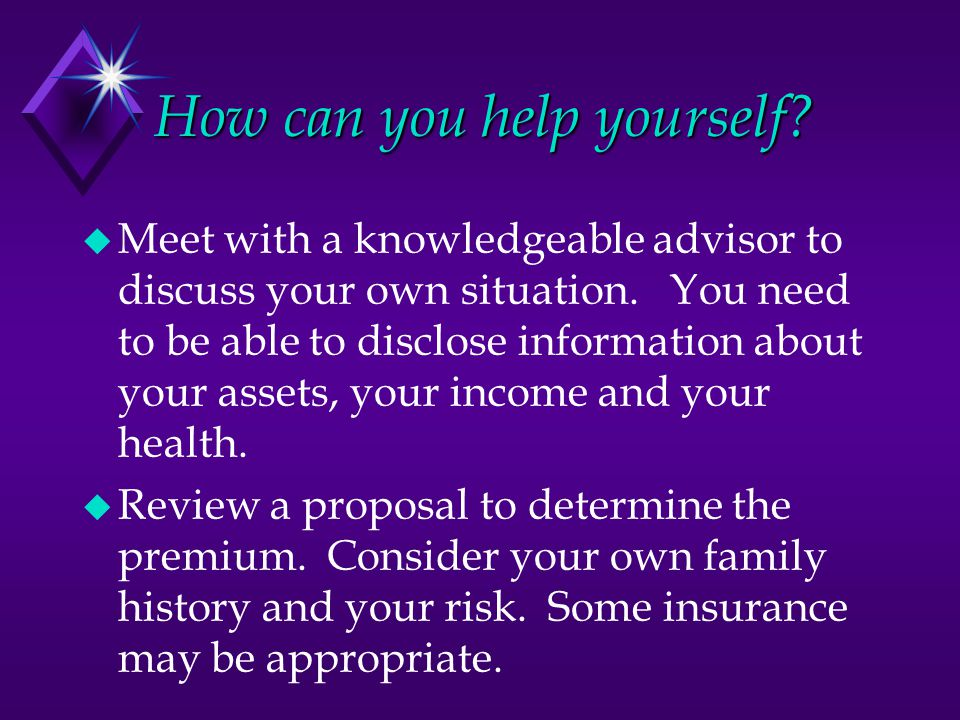 How can you help yourself.  Meet with a knowledgeable advisor to discuss your own situation.