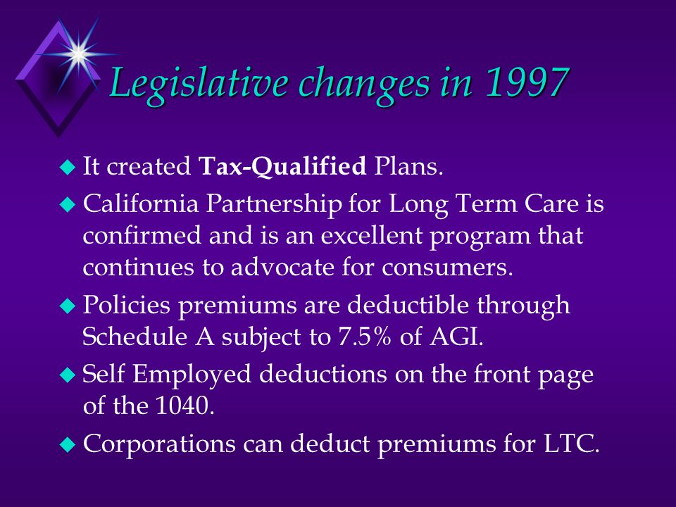 Tax Qualified Features  Medical necessity cannot be a benefit trigger.
