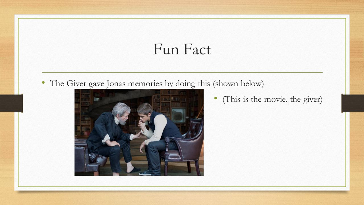 Fun Fact The Giver gave Jonas memories by doing this (shown below) (This is the movie, the giver)