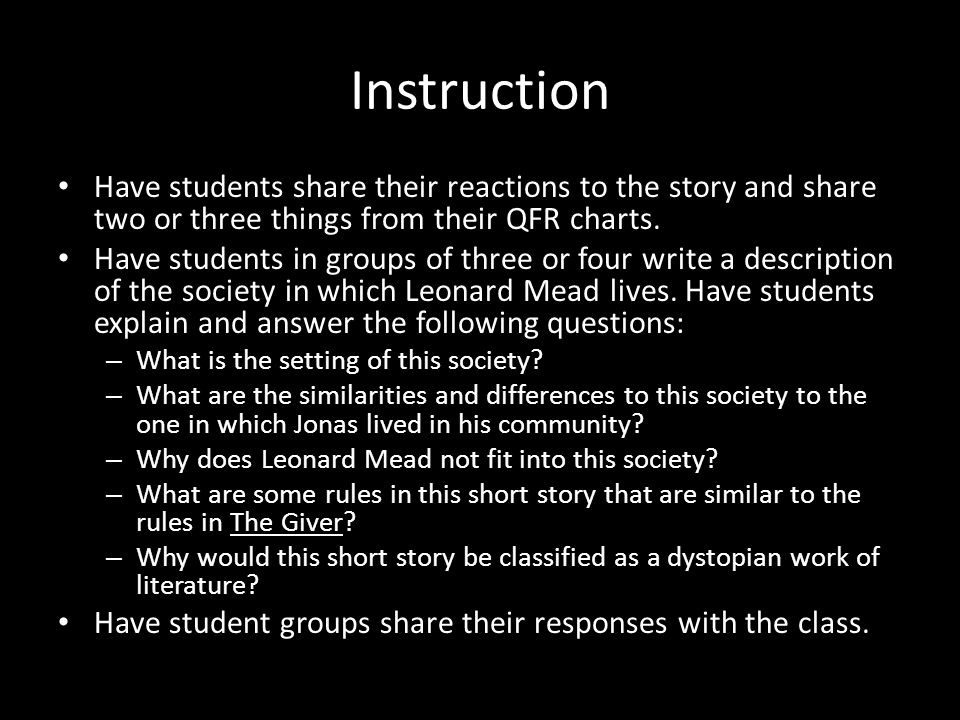 Instruction Have students share their reactions to the story and share two or three things from their QFR charts. Have students in groups of three or