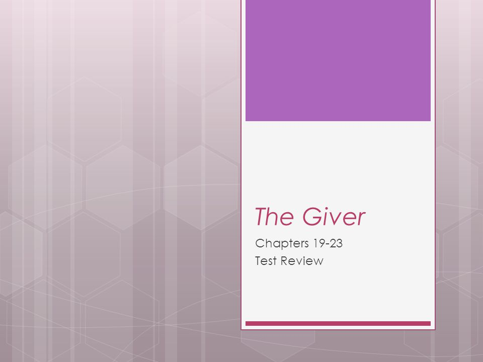 The Giver Chapters 19-23 Test Review