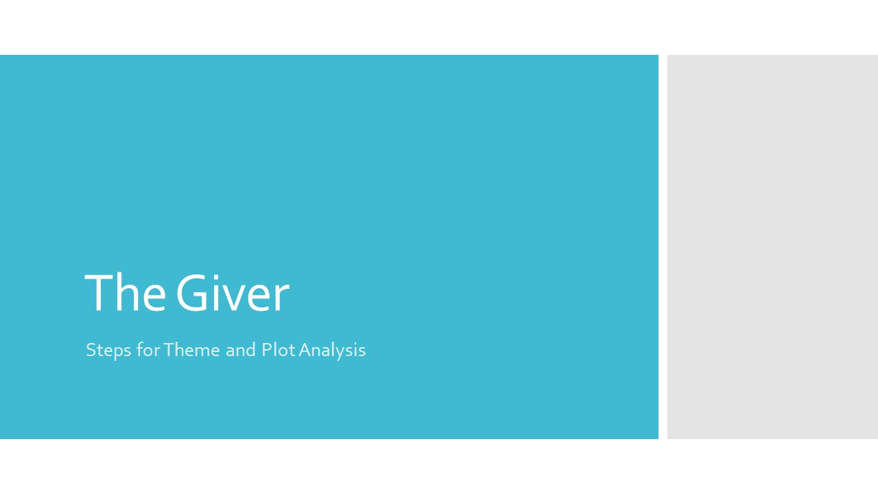The Giver Steps for Theme and Plot Analysis