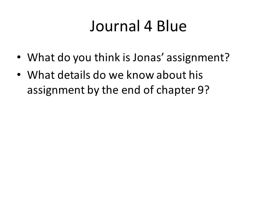 Journal 5 What do we discover about Jonas' world in Chapters 10-12.
