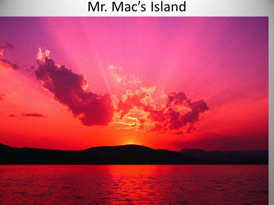 Mr. Mac's Island