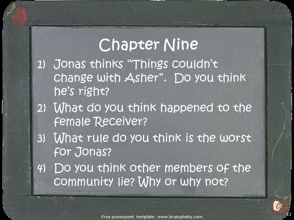 Chapter Nine 1)Jonas thinks Things couldn't change with Asher .