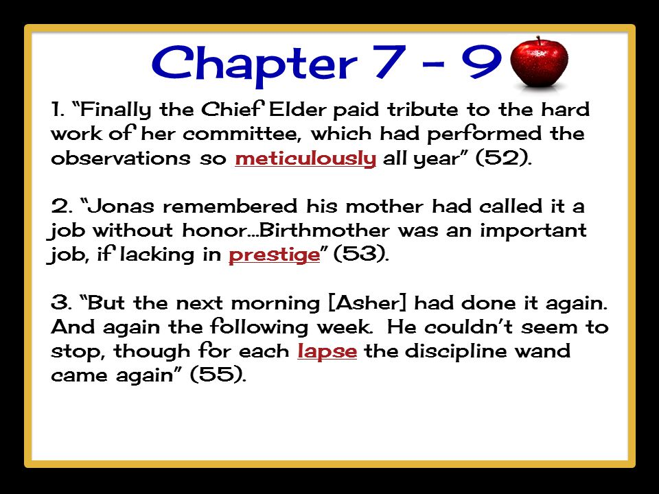 "Chapter 7 - 9 1. ""Finally the Chief Elder paid tribute to the hard work of her committee, which had performed the observations so meticulously all yea"