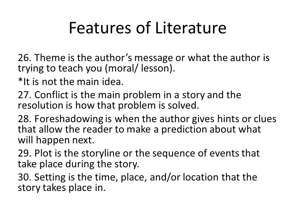 Features of Literature 26.