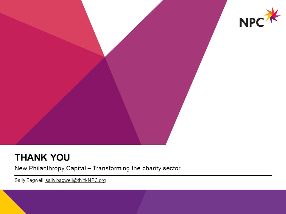 X AXIS LOWER LIMIT UPPER LIMIT CHART TOP Y AXIS LIMIT v THANK YOU New Philanthropy Capital – Transforming the charity sector Sally Bagwell, sally.bagw