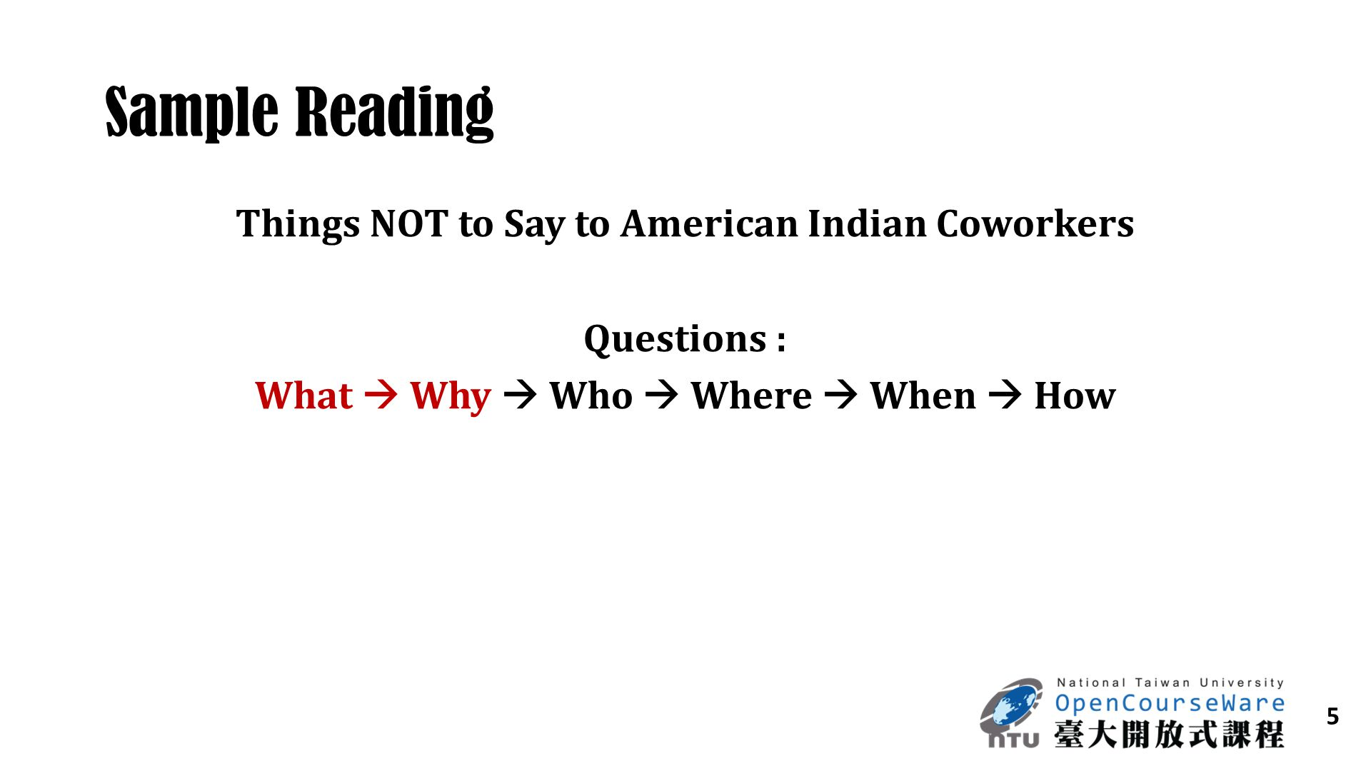 5 Sample Reading Things NOT to Say to American Indian Coworkers Questions : What  Why  Who  Where  When  How