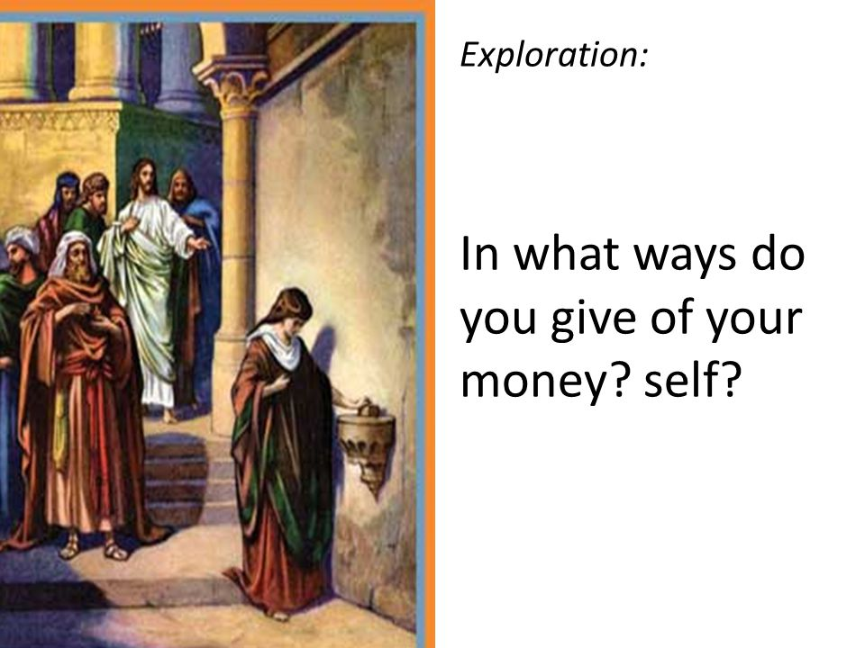 Exploration: In what ways do you give of your money self
