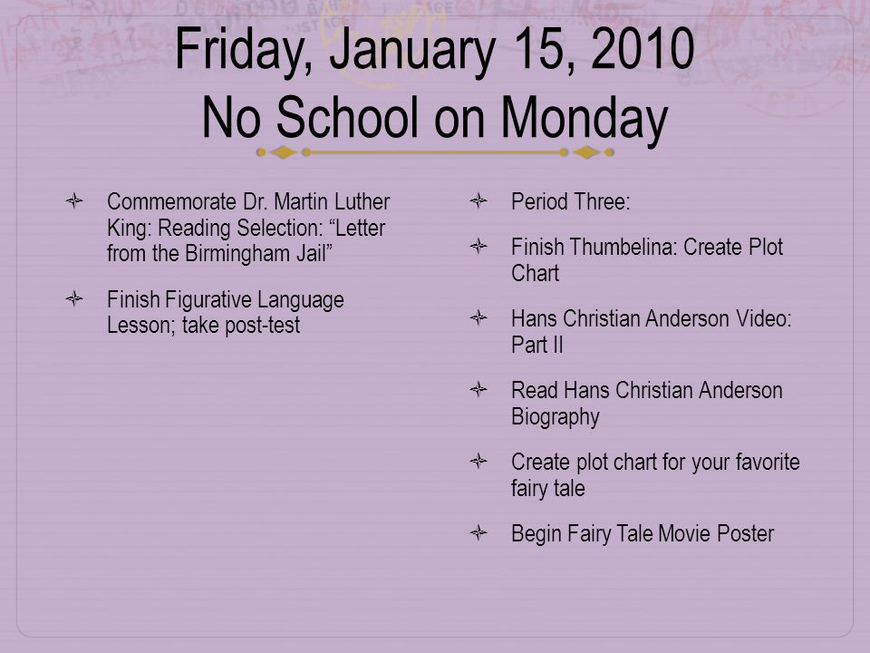 Friday, January 15, 2010 No School on Monday  Commemorate Dr.